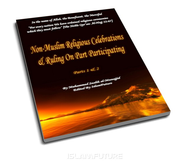 Non-Muslim Religious Celebrations and Ruling on participataing
